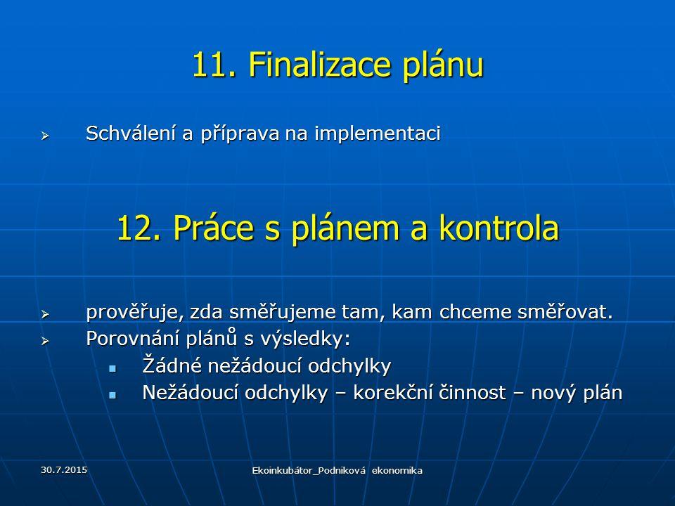 12. Práce s plánem a kontrola
