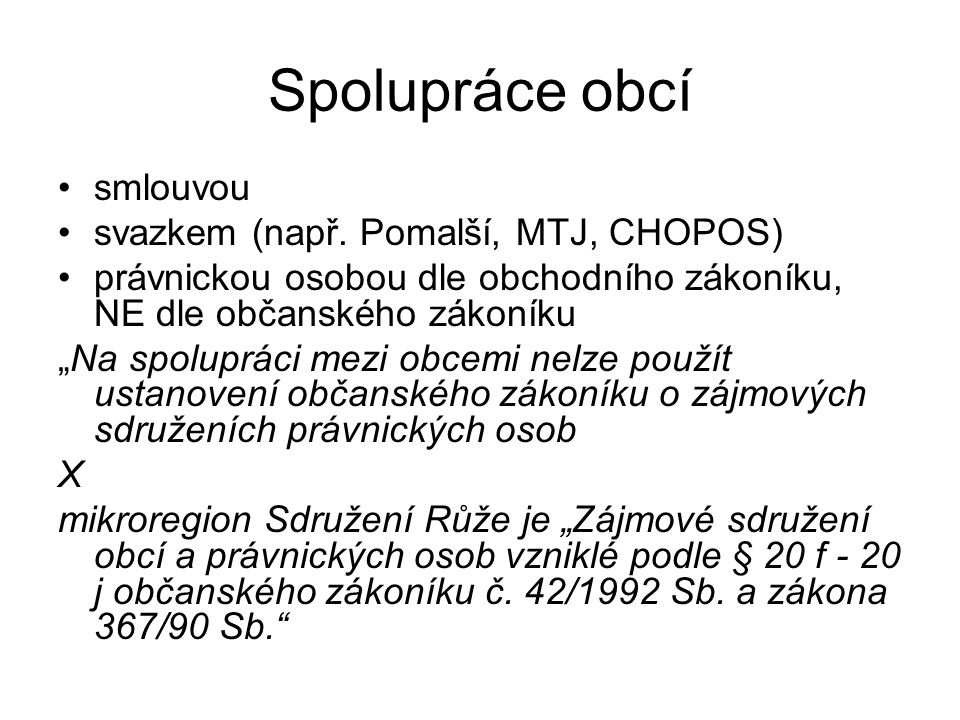Spolupráce obcí smlouvou svazkem (např. Pomalší, MTJ, CHOPOS)
