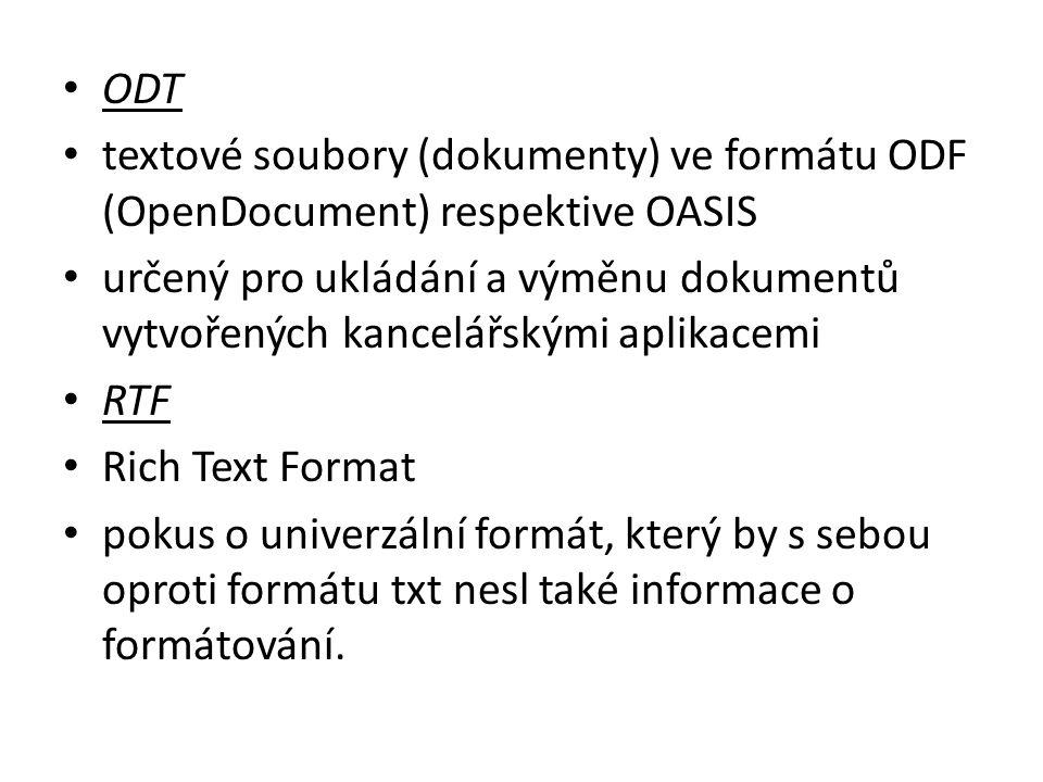 ODT textové soubory (dokumenty) ve formátu ODF (OpenDocument) respektive OASIS.
