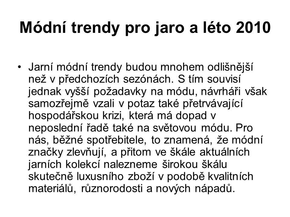 Módní trendy pro jaro a léto 2010