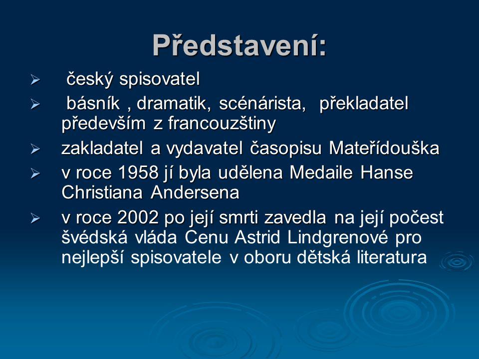 Představení: český spisovatel