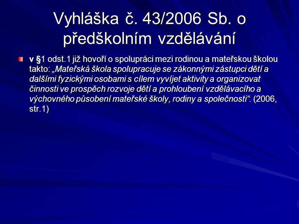 Vyhláška č. 43/2006 Sb. o předškolním vzdělávání