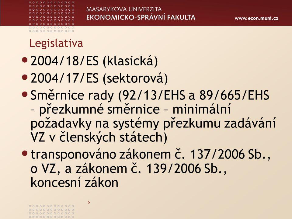 2004/18/ES (klasická) 2004/17/ES (sektorová)