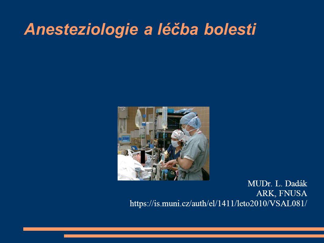 Anesteziologie a léčba bolesti