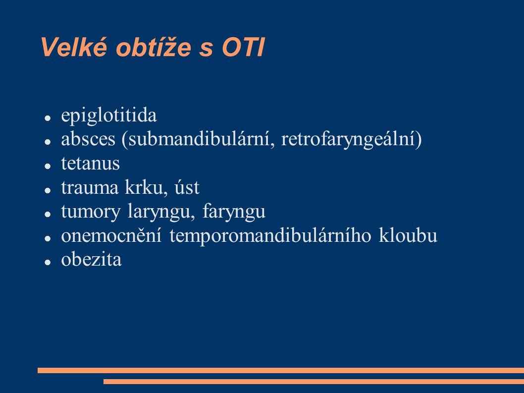 Velké obtíže s OTI epiglotitida