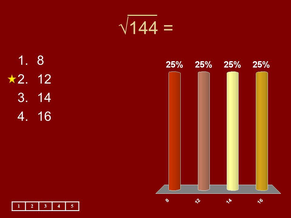 √144 = 8 12 14 16 1 2 3 4 5