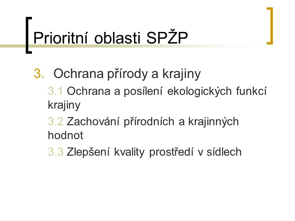 Prioritní oblasti SPŽP