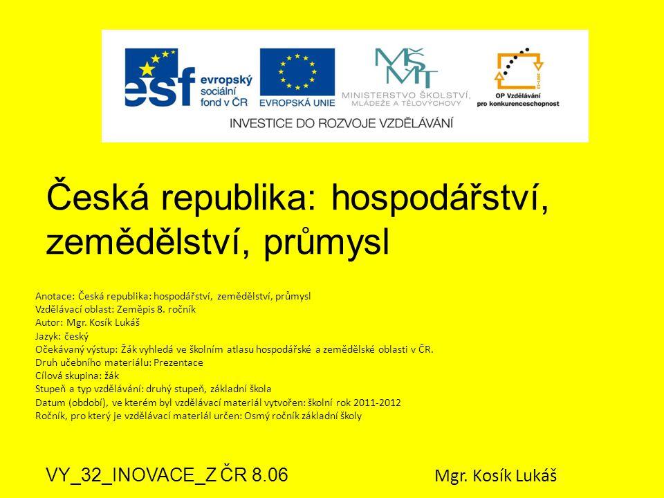 Česká republika: hospodářství, zemědělství, průmysl
