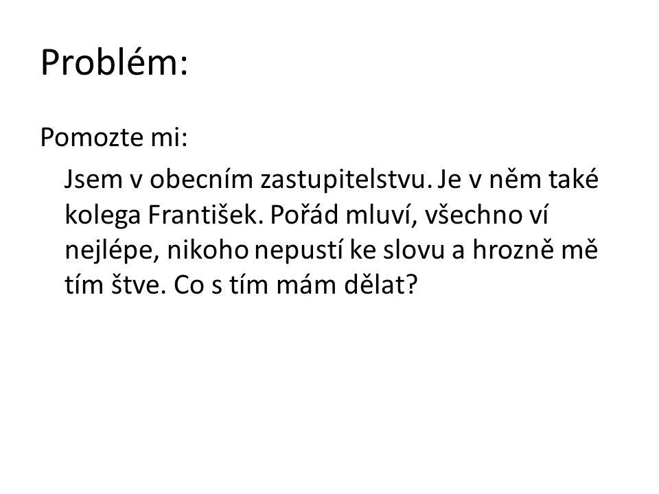 Problém: