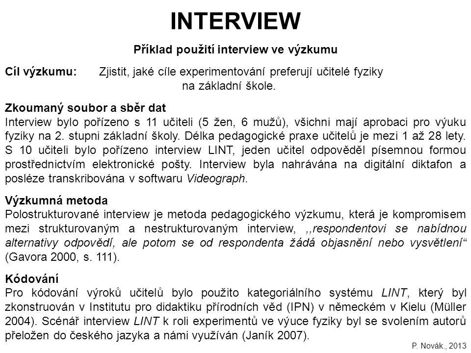Příklad použití interview ve výzkumu