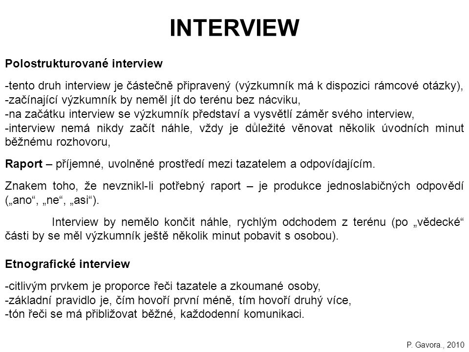 INTERVIEW Polostrukturované interview