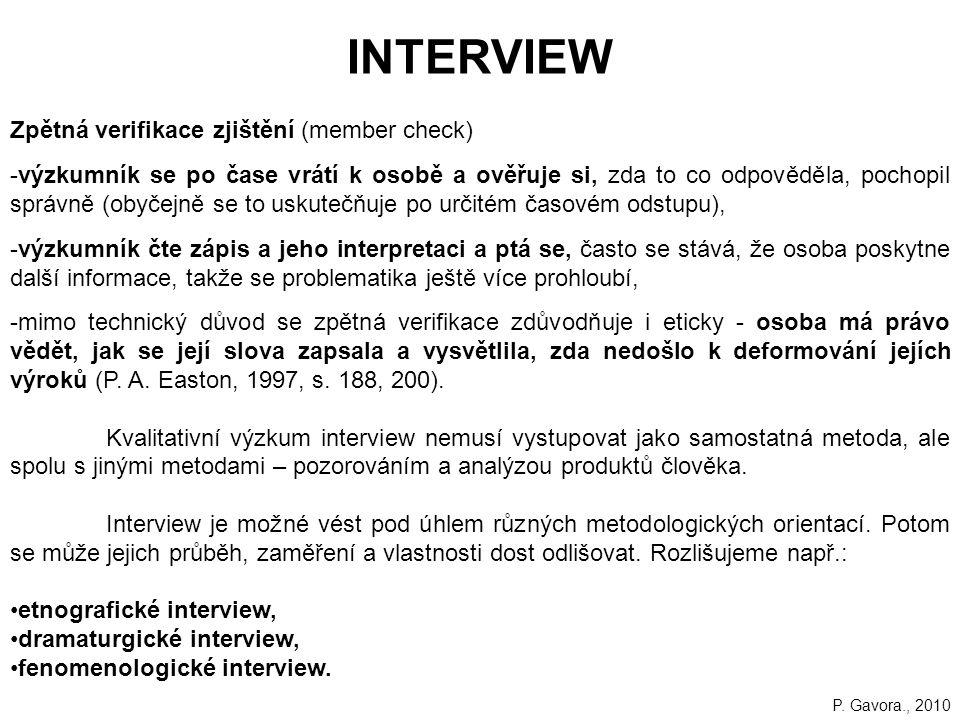 INTERVIEW Zpětná verifikace zjištění (member check)
