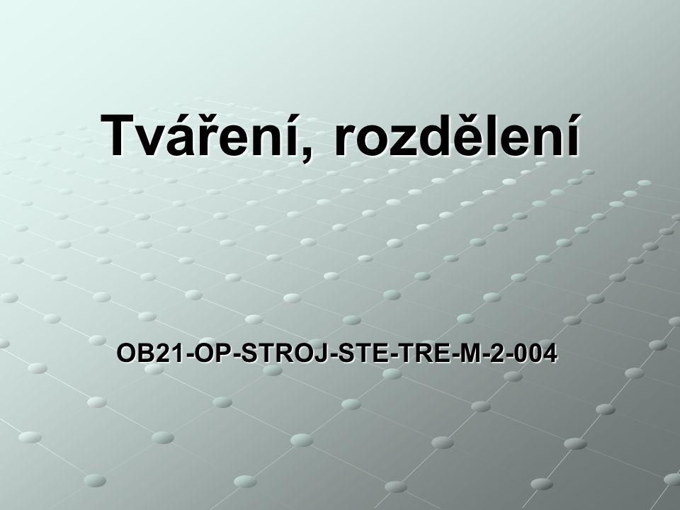 OB21-OP-STROJ-STE-TRE-M-2-004