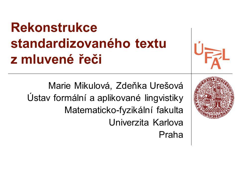 Rekonstrukce standardizovaného textu z mluvené řeči