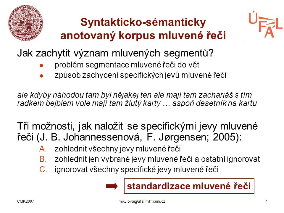 Syntakticko-sémanticky anotovaný korpus mluvené řeči