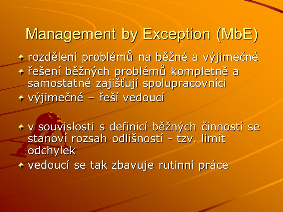 Management by Exception (MbE)