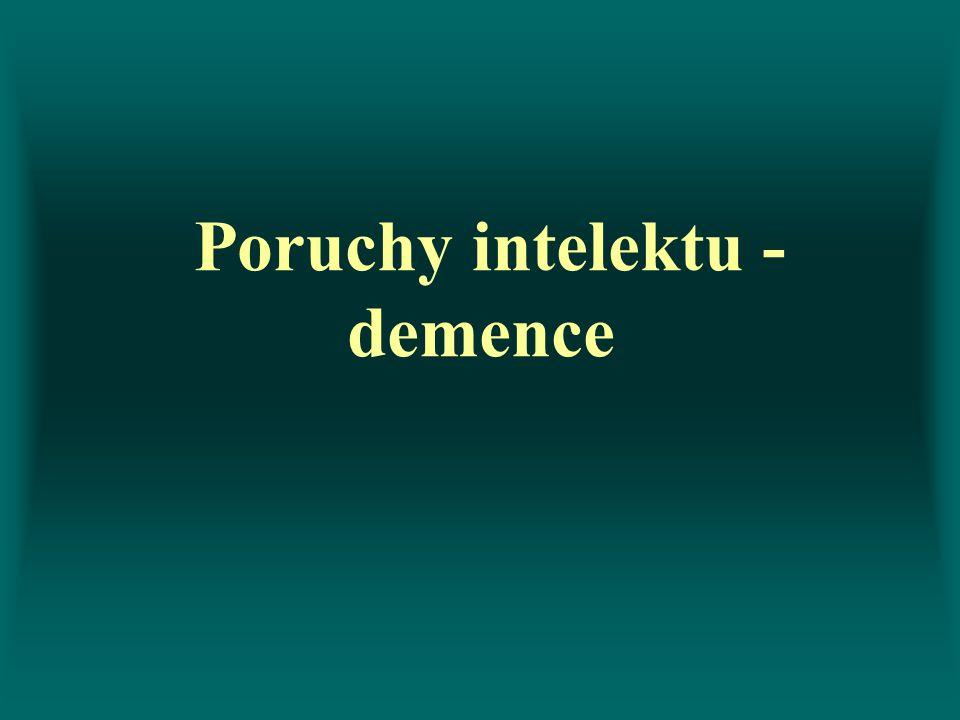 Poruchy intelektu -demence