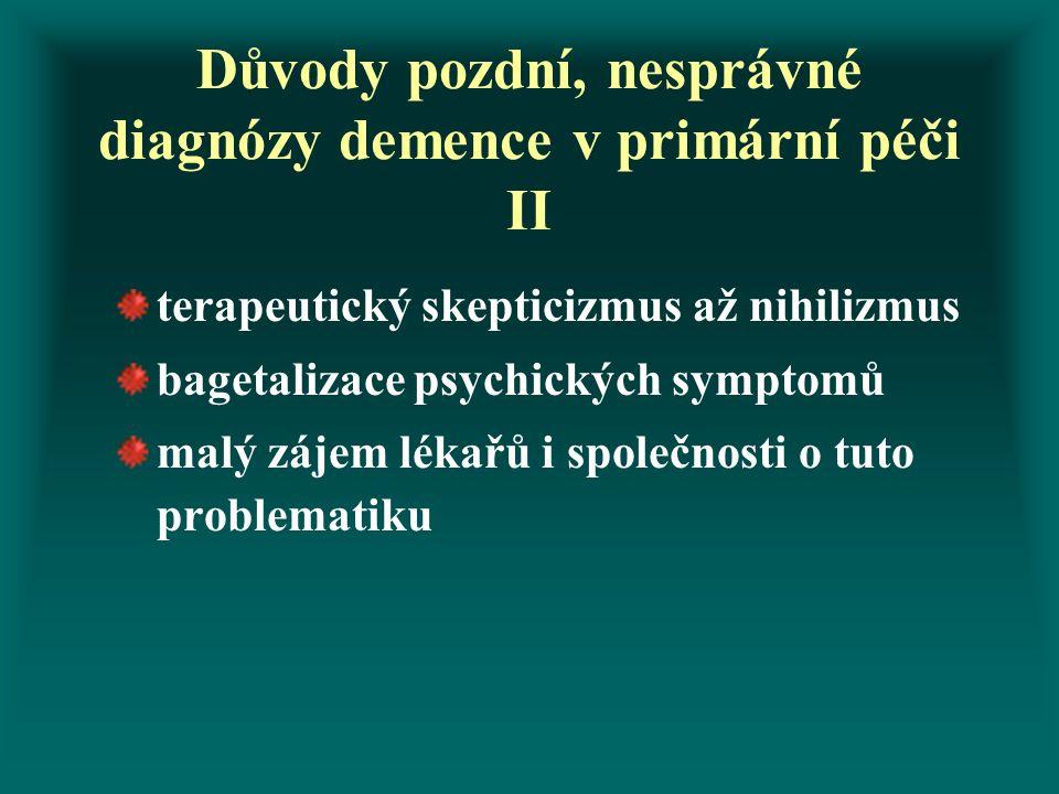 Důvody pozdní, nesprávné diagnózy demence v primární péči II