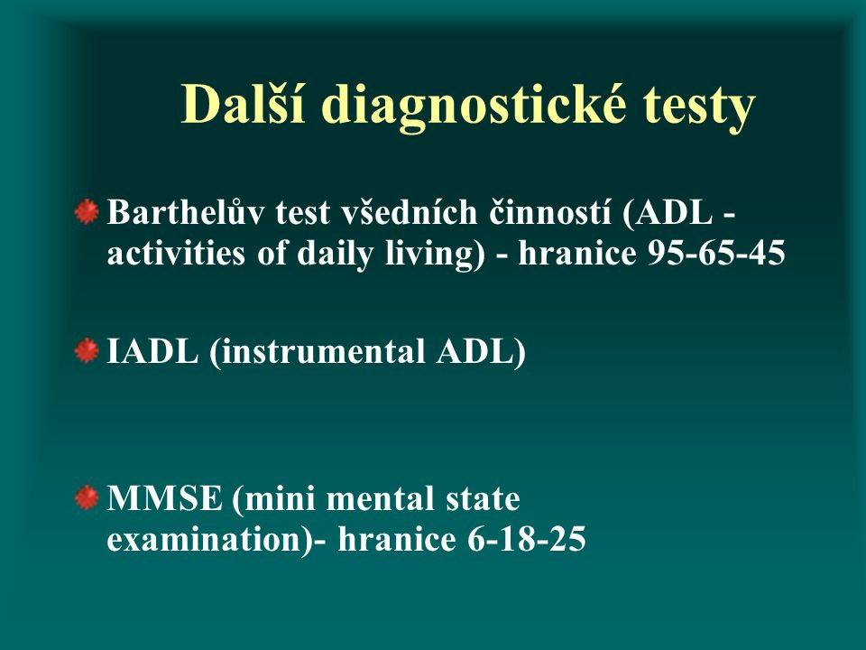 Další diagnostické testy