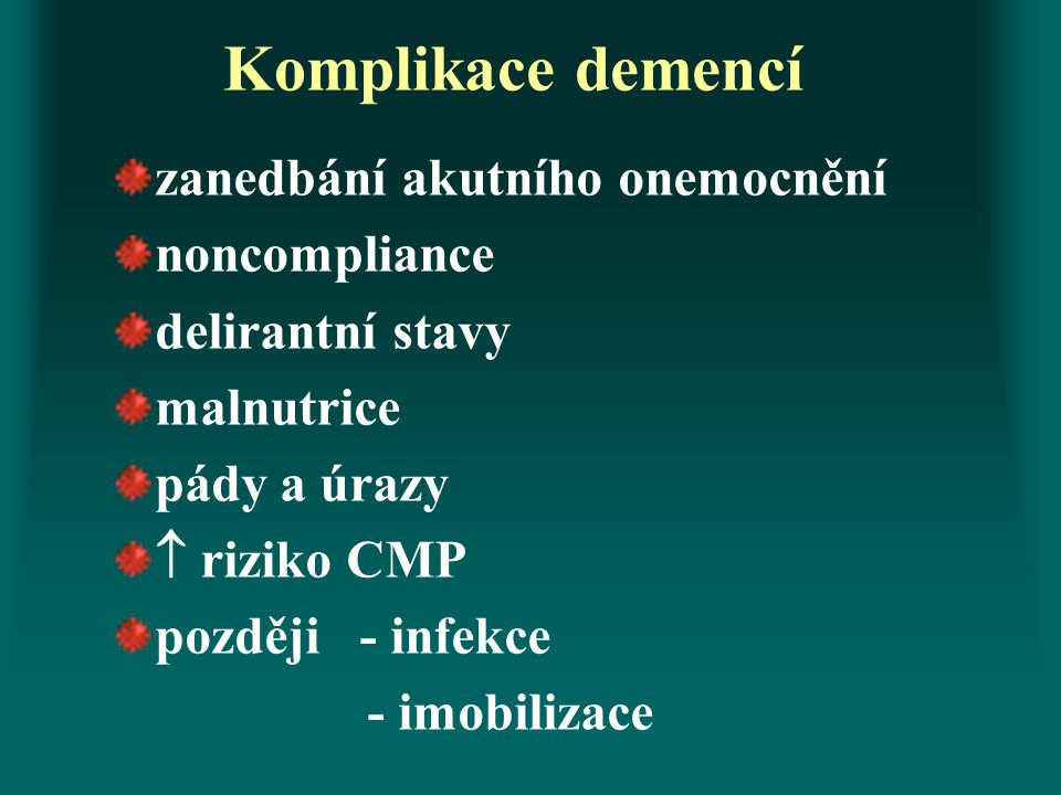 Komplikace demencí zanedbání akutního onemocnění noncompliance