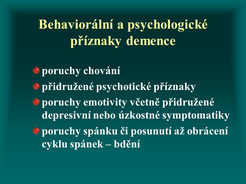 Behaviorální a psychologické příznaky demence