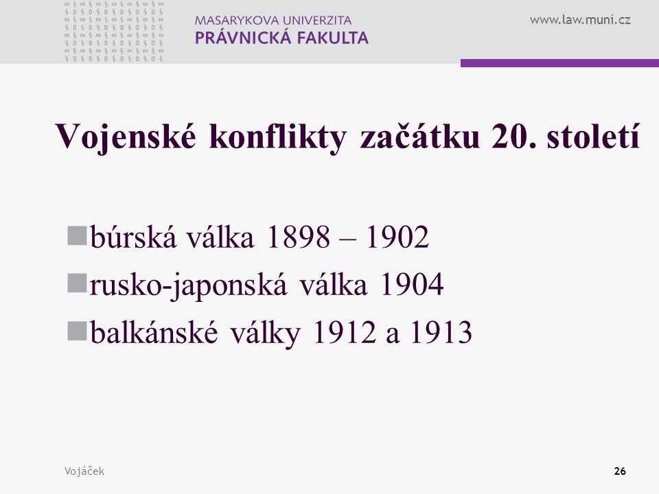 Vojenské konflikty začátku 20. století