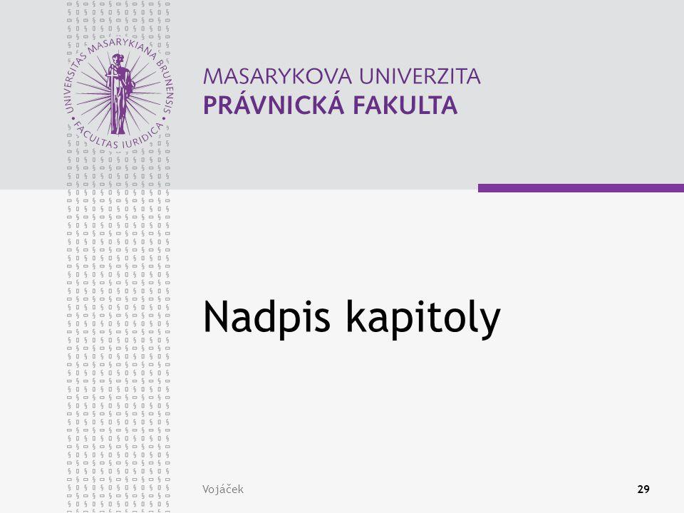 Nadpis kapitoly Vojáček