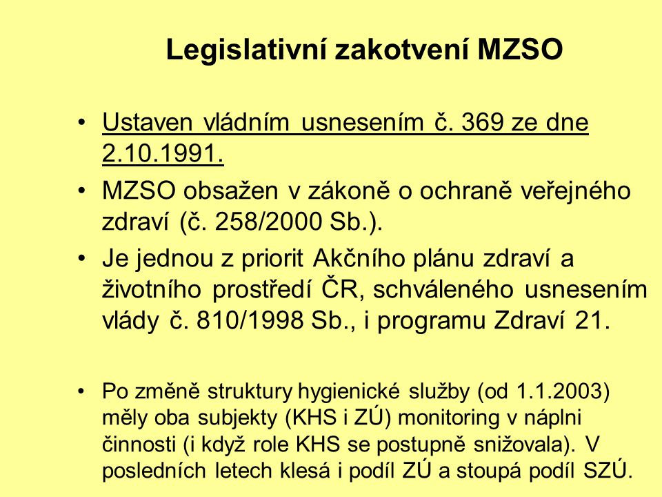 Legislativní zakotvení MZSO