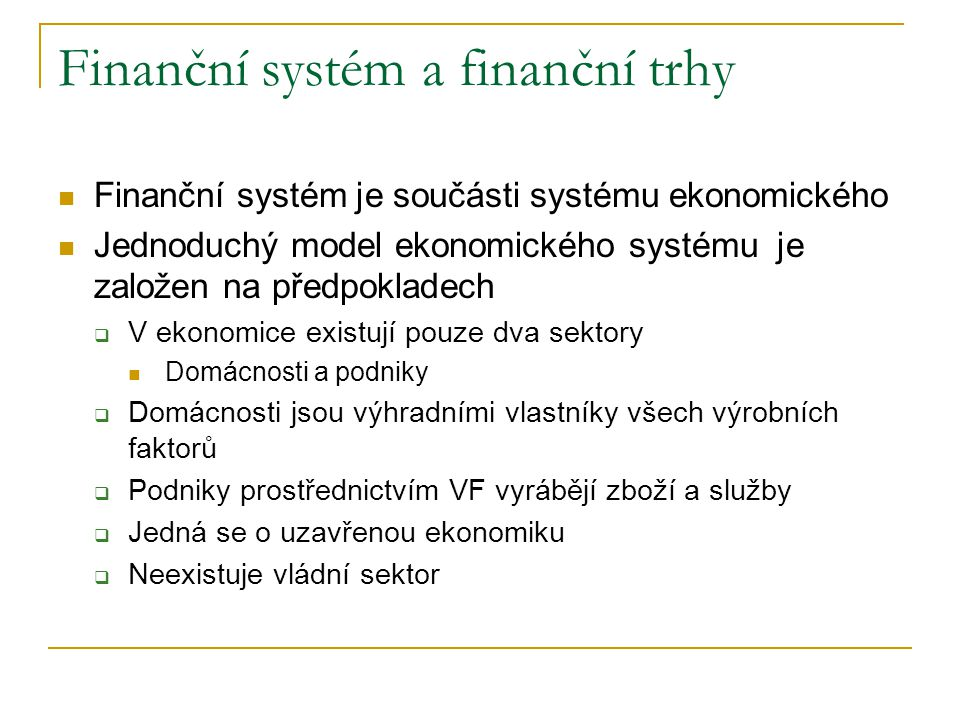 Finanční systém a finanční trhy
