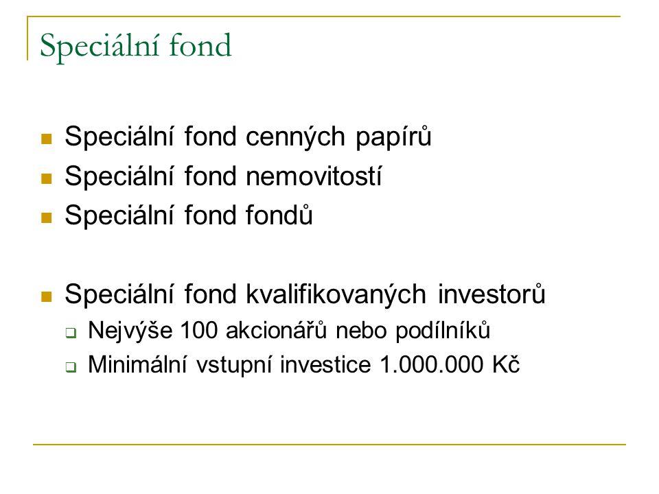 Speciální fond Speciální fond cenných papírů