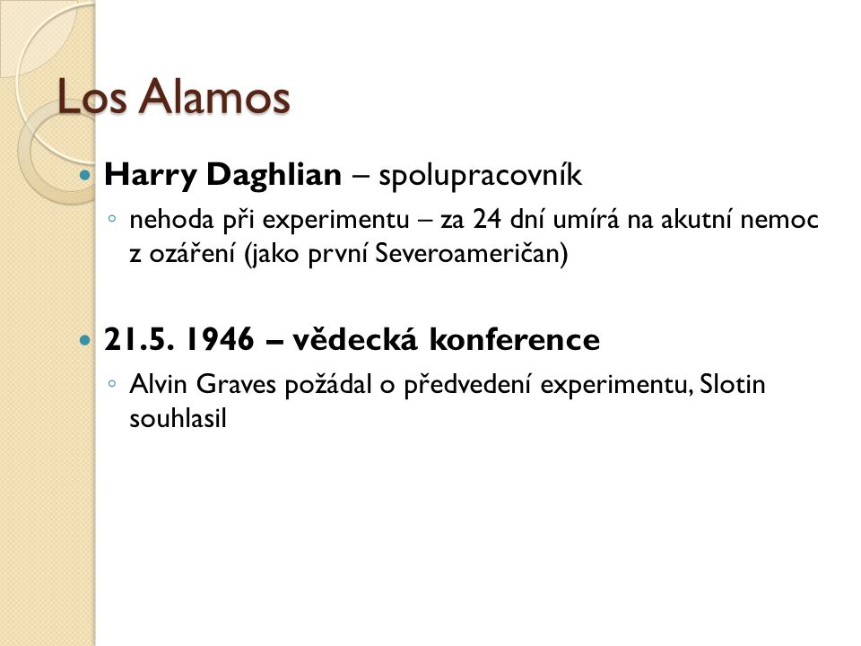 Los Alamos Harry Daghlian – spolupracovník