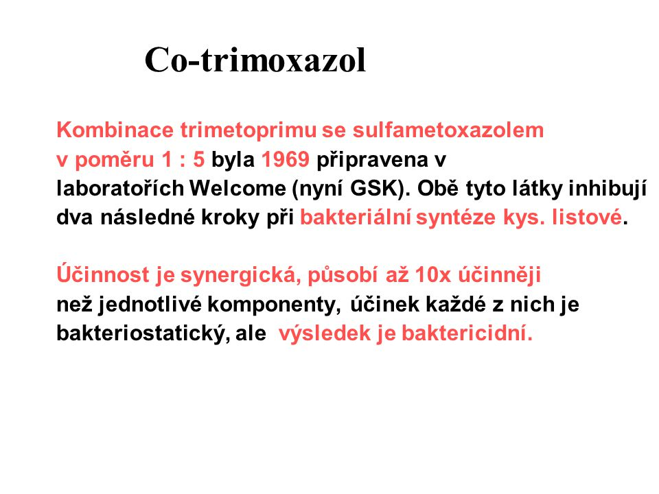 Co-trimoxazol Kombinace trimetoprimu se sulfametoxazolem