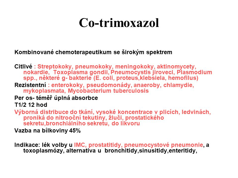 Co-trimoxazol Kombinované chemoterapeutikum se širokým spektrem