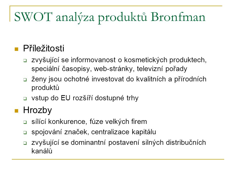 SWOT analýza produktů Bronfman