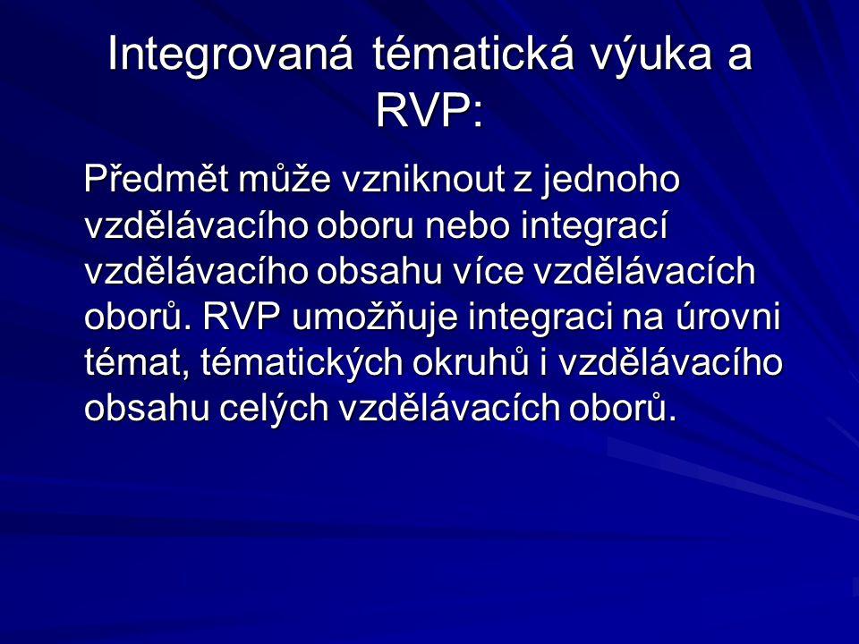 Integrovaná tématická výuka a RVP: