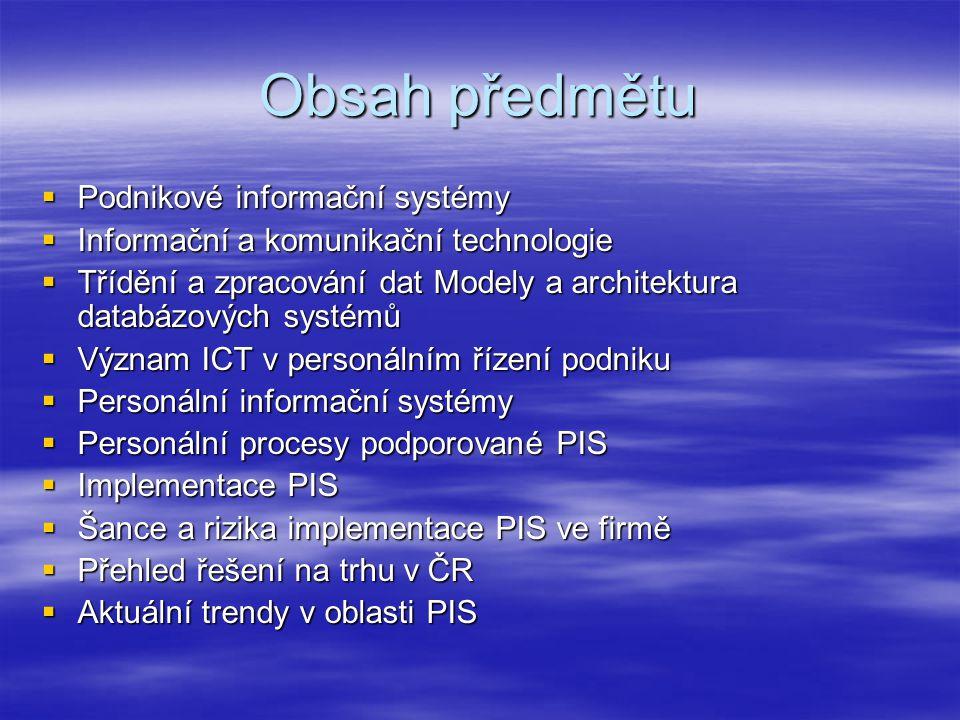 Obsah předmětu Podnikové informační systémy