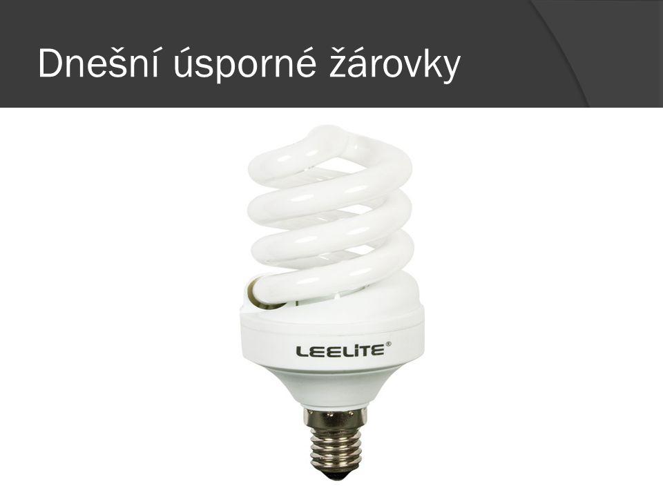 Dnešní úsporné žárovky