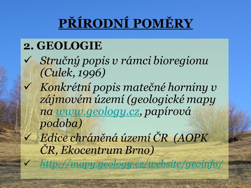PŘÍRODNÍ POMĚRY 2. GEOLOGIE