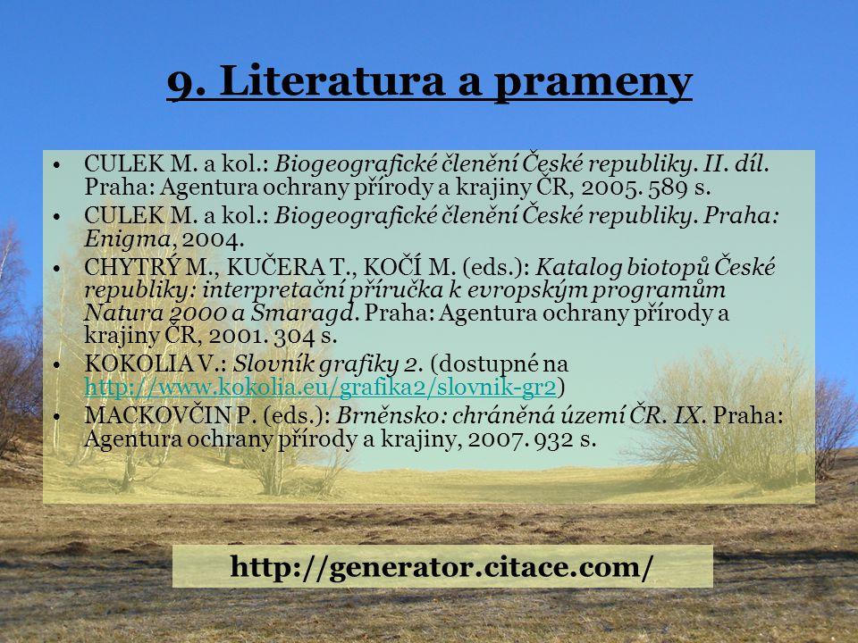 9. Literatura a prameny http://generator.citace.com/