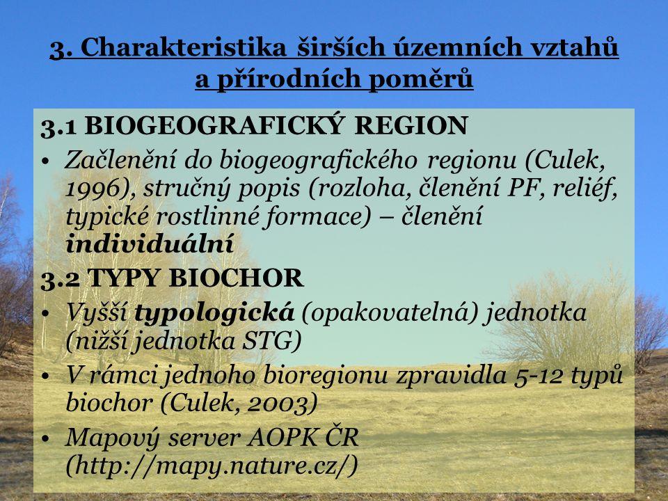 3. Charakteristika širších územních vztahů a přírodních poměrů