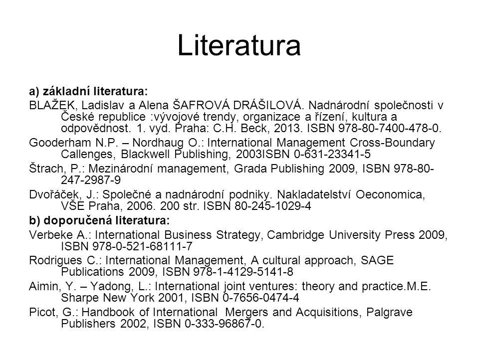 Literatura a) základní literatura: