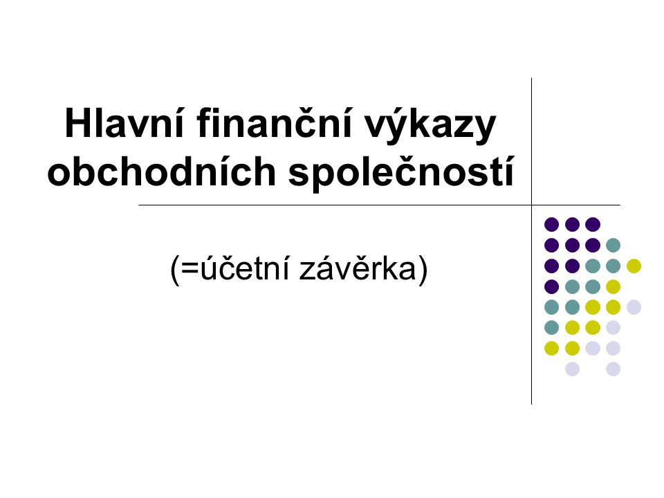Hlavní finanční výkazy obchodních společností