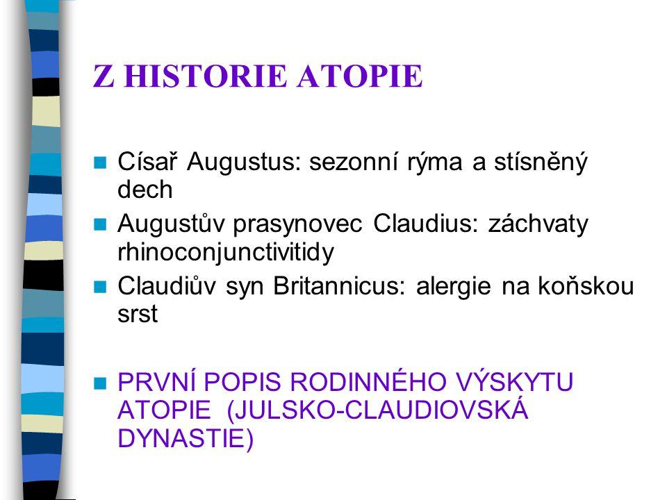 Z HISTORIE ATOPIE Císař Augustus: sezonní rýma a stísněný dech