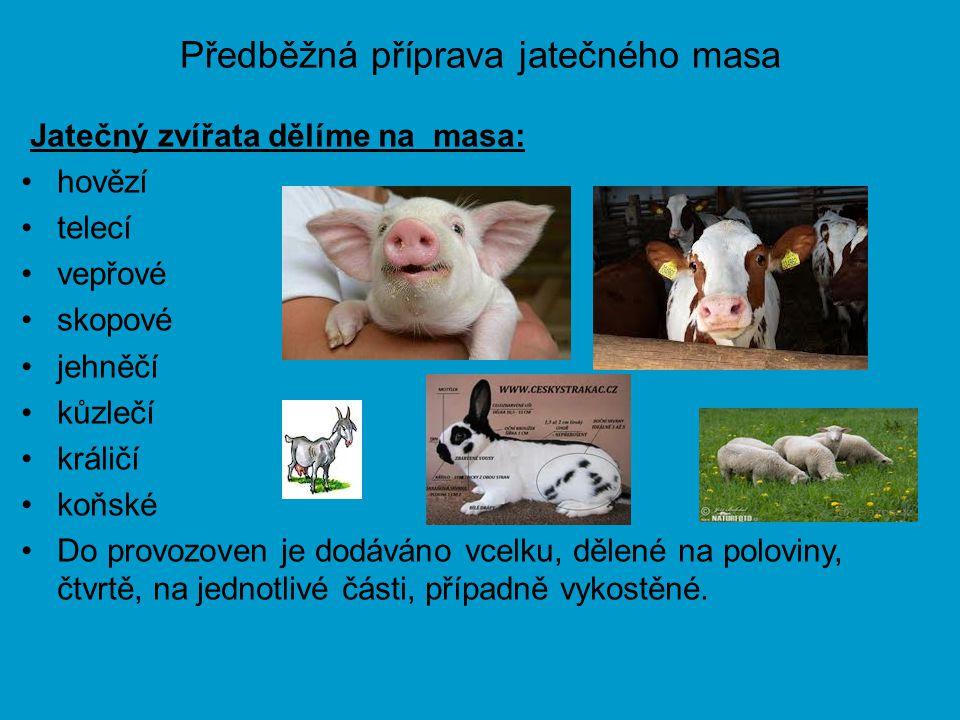 Předběžná příprava jatečného masa