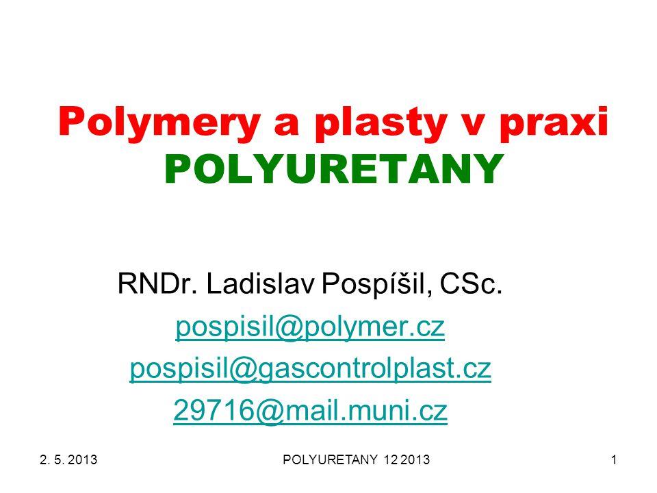Polymery a plasty v praxi POLYURETANY