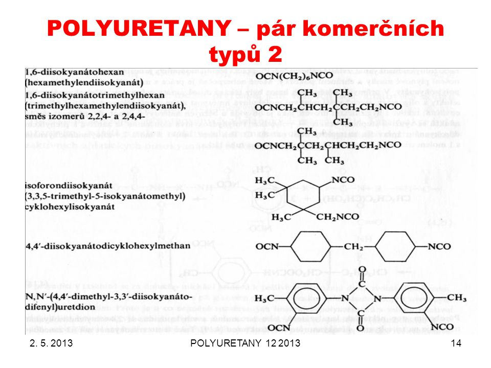 POLYURETANY – pár komerčních typů 2