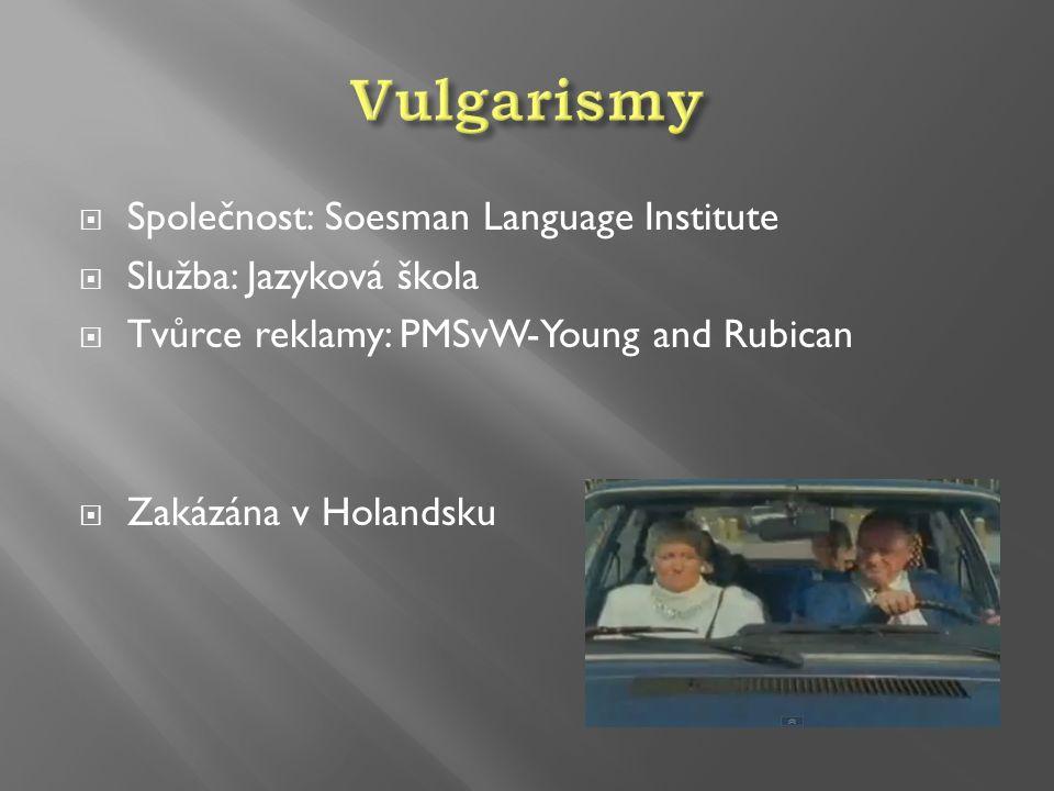 Vulgarismy Společnost: Soesman Language Institute