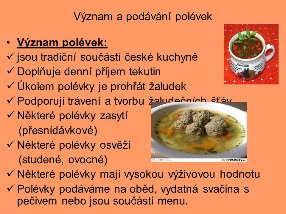 Význam a podávání polévek