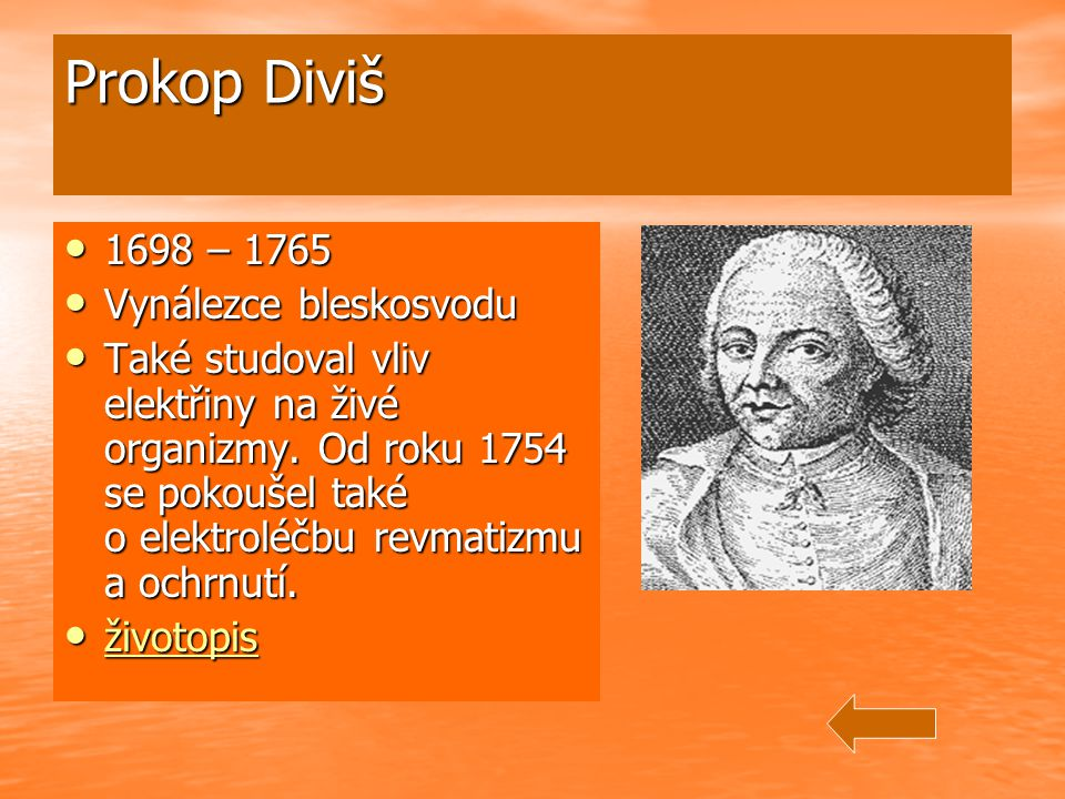 Prokop Diviš 1698 – 1765 Vynálezce bleskosvodu