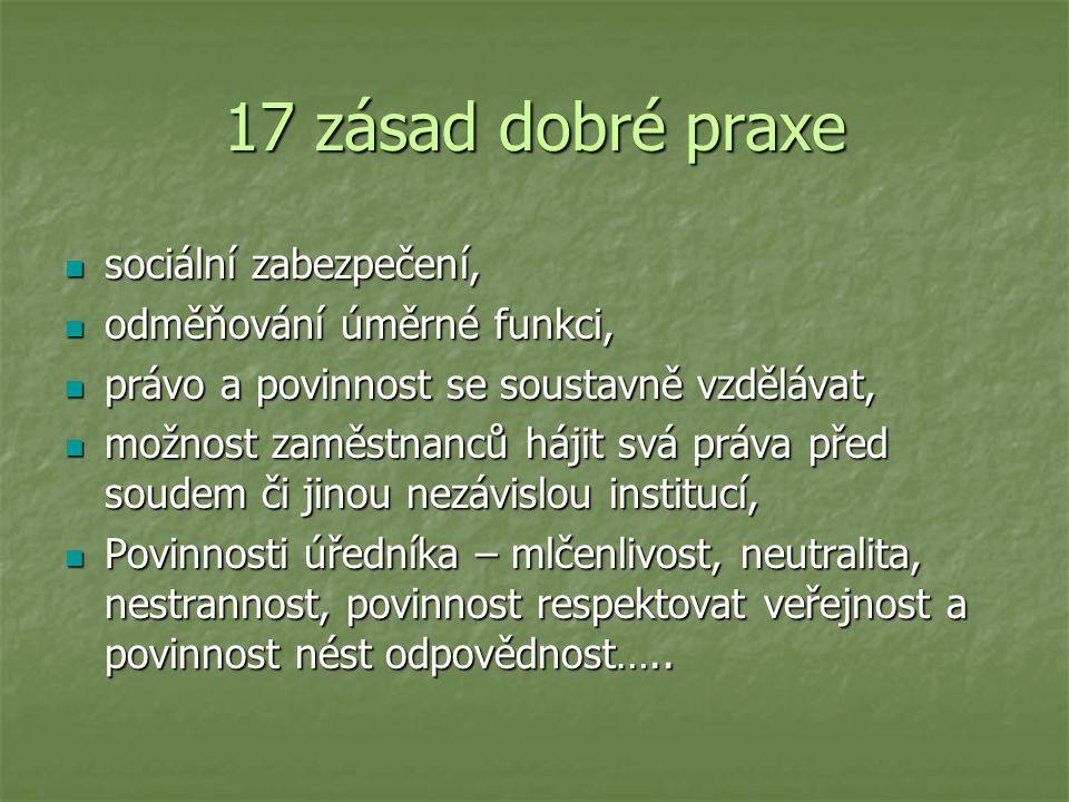 17 zásad dobré praxe sociální zabezpečení, odměňování úměrné funkci,